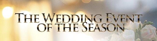 The Wedding Event of the Season