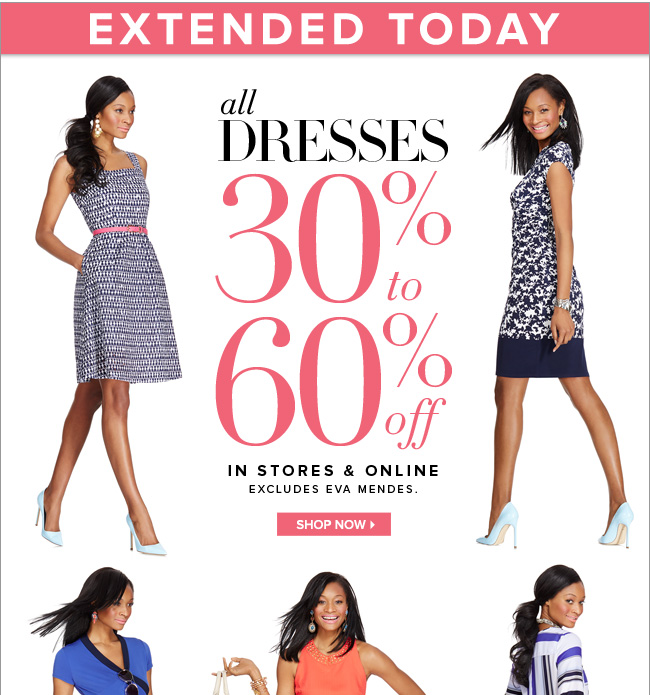 All Dresses 30% - 60% off!