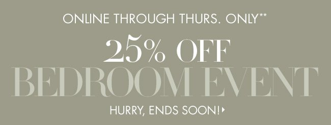 25% off Bedroom Event!