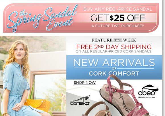 Feature of the Week: Enjoy FREE 2nd Day Shipping on great cork sandal styles from Dansko, ABEO, Taos and more! Shop now and save $25 on a future purchase!* Find the best selection when you shop now online and in stores at The Walking Company.