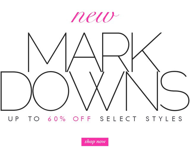 New Markdowns Up to 60% off
