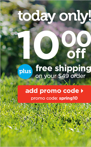 Today only, get $10 off plus free shipping on your $49 order.