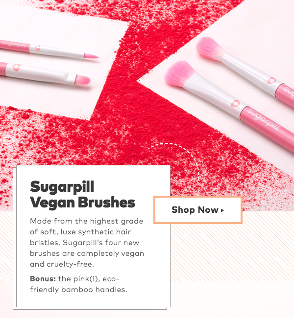 Sugarpill Vegan Brushes. Made from the highest grade of soft, luxe synthetic hair bristles, Sugarpill's four new brushes are completely vegan and cruelty-free. Bonus: the pink(!), eco-friendly bamboo handles.