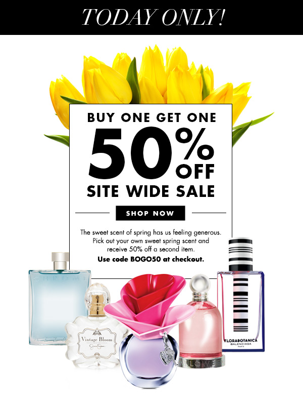 Buy One Get One 50% Off Site Wide Sale! One Day Only! Use Code: BOGO50