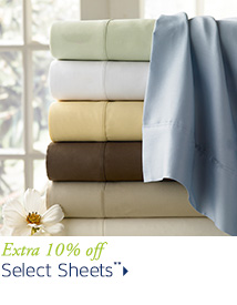 Extra 10% off Select Sheets**