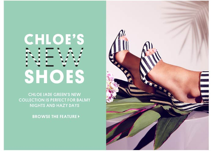 CHLOE'S NEW SHOES - BROWSE THE FEATURE
