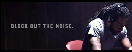 BLOCK OUT THE NOISE