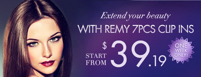 Extend Your Beauty WITH REMY 7PCS CLIP INSStart from $39.19 One Week Only!