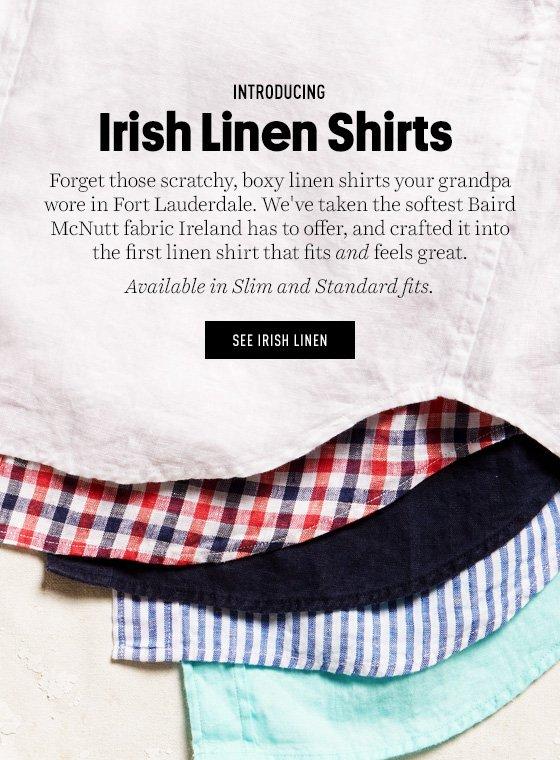 Introducing Irish Linen Shirts