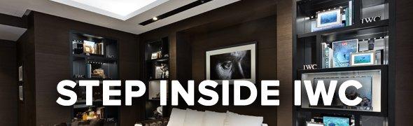 Step Inside IWC