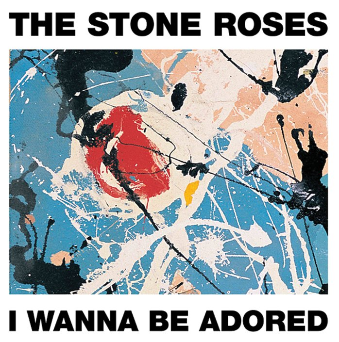 THE STONE ROSES | I WANNA BE ADORED