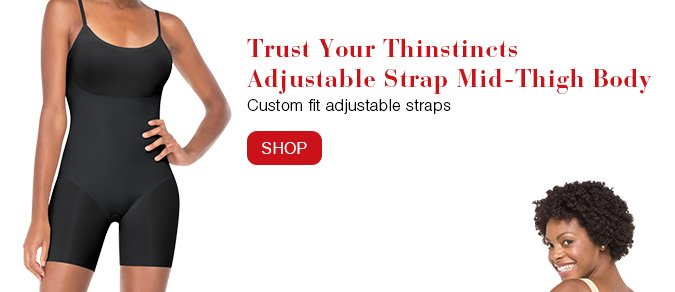 Trust Your Thinstincts Adjustable Strap Mid-Thigh Body. Custom fit adjustable straps. Shop