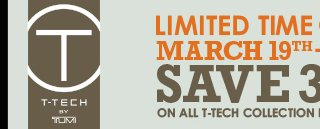 Limited Time Only - Save 30% on T-Tech - Shop Now