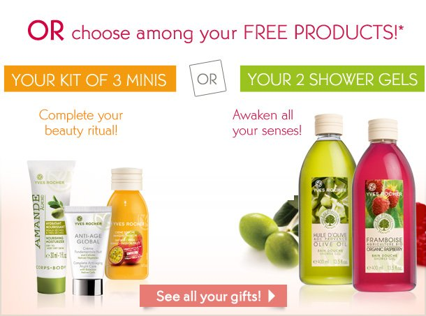 OR CHOOSE AMONG YOUR FREE PRODUCTS!*