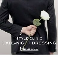 Style Clinic: Date Night Dressing. Read & shop now
