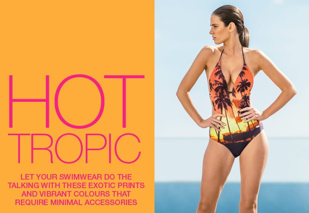 Let your swimwear do the talking with these exotic prints and vibrant colours that require minimal accessories
