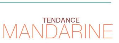 Tendance mandarine