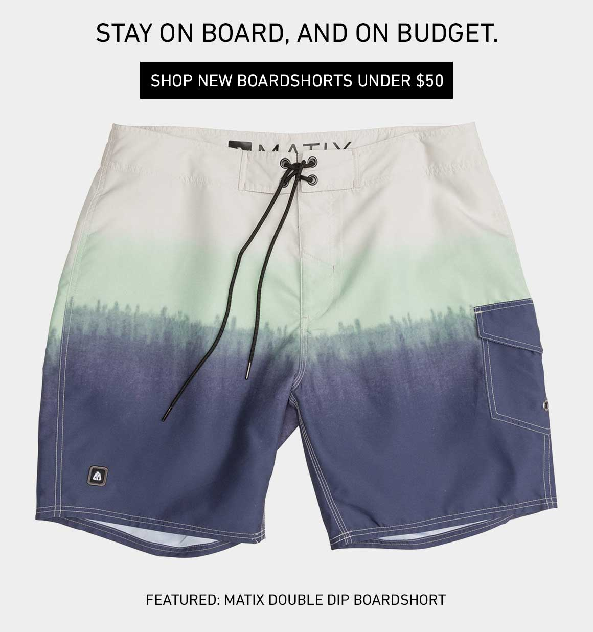 Under $50 Boardshorts