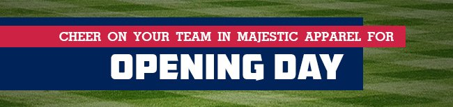 Cheer on your team in Majestic Apparrel for Opening Day