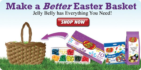 Make a Better Easter Basket. Jelly Belly has Everything You Need!