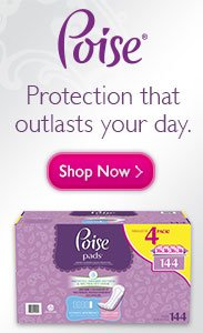 Poise, Protection that outlasts your day. Click Here