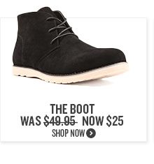 The Boot Now $25