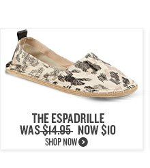 The Espadrille Now $10