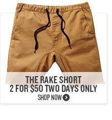 The Rake Short 2 For $50