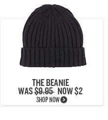 The Beanie Now $2