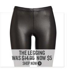 The Legging Now $5