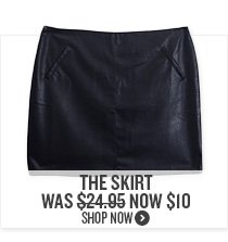 The Skirt Now $10