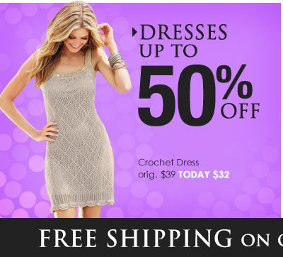 Shop Dresses - up to 50% OFF