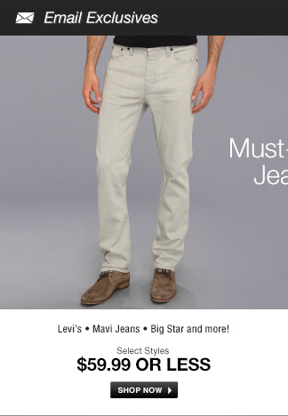Levis, Mavi Jeans, Big Star and more!