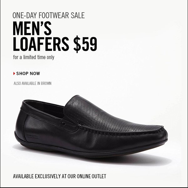 ONE-DAY FOOTWEAR SALE MEN'S LOAFERS $59 for a limited time only › SHOP NOW