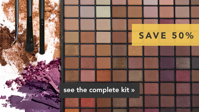 Save 50% See The Complete Kit