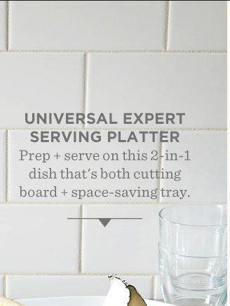 Universal Expert Serving Platter