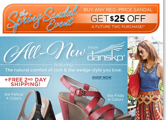 Enjoy FREE 2nd Day Shipping on NEW Dansko wedge sandals featuring the natural comfort of cork! Shop now and save $25 on a future purchase during our Spring Sandal Event!* Find the best selection when you shop now online and in stores at The Walking Company.