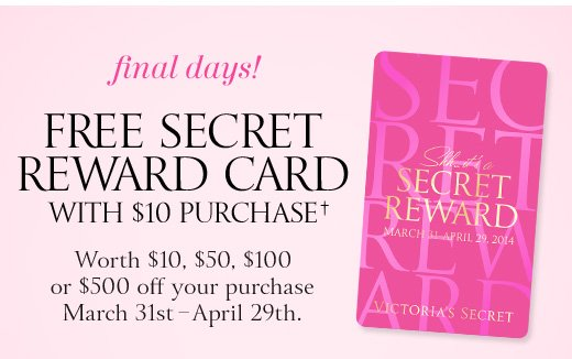 Final Days! Free Secret Reward Card With $10 Purchase