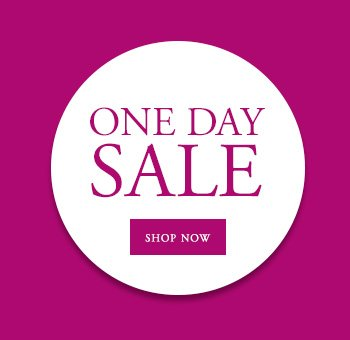 ONE DAY SALE | SHOP NOW