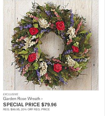 EXCLUSIVE - Garden Rose Wreath - SPECIAL PRICE $79.96 - REG. $99.95, 20% OFF REG. PRICE