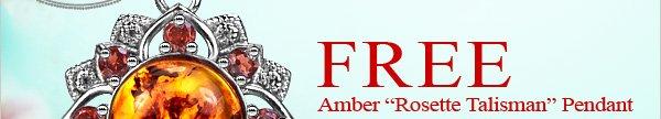 FREE Amber ''Rosette Talisman'' Pendant