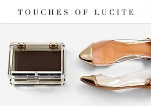 Touches of Lucite