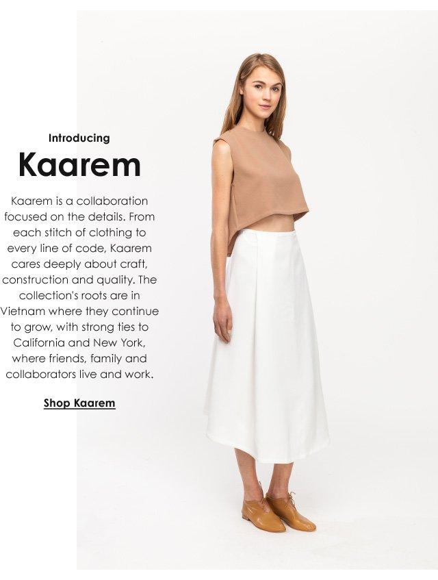 Introducing: Kaarem