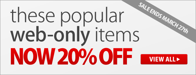 These Popular Web-Only Items are Now 20% OFF! - Shop Now