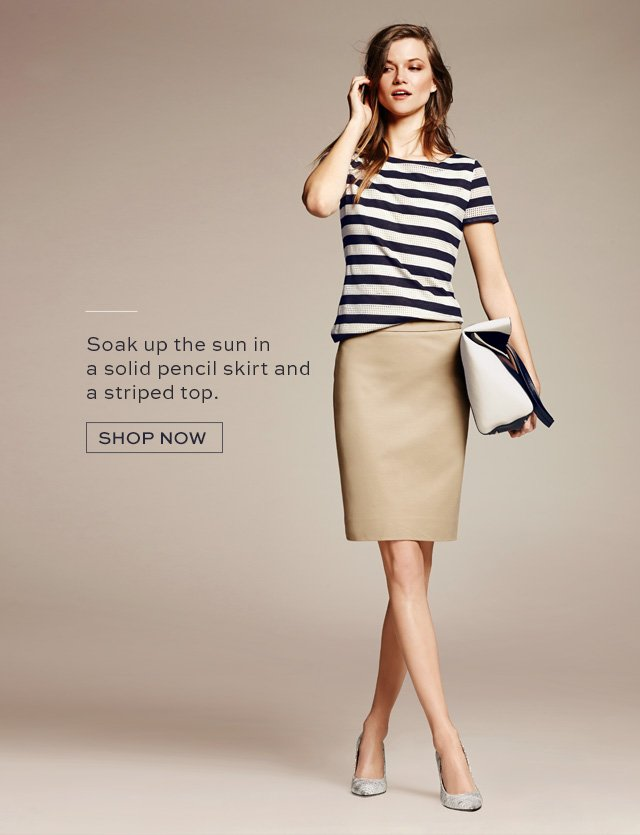 Soak up the sun in a solid pencil skirt and a striped top. | SHOP NOW