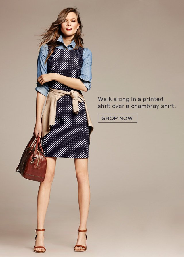 Walk along in a printed shift over a chambray shirt | SHOP NOW