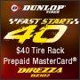 Tire Rack Exclusive: Dunlop Fast Start 40