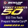 Tire Rack Exclusive: Dunlop Fast Start 50