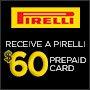 Pirelli $60 & Recommend Your Friends Rebate