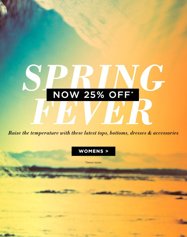 Spring Fever now 25% off